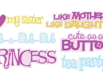 Girl Captions Vector Art SVG Files - Princess, Tea Party, Sister, Mother, Daughter