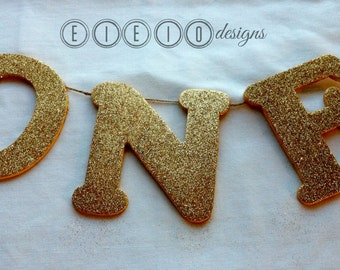 Gold GLITTER - sparkle LETTERS - birthday banner - one - two - gold birthday princess party - JUST letters banner