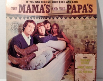 1970's The Mama's & The Papa's Vinyl Record Album If You Can Believe Your Eyes And Ears