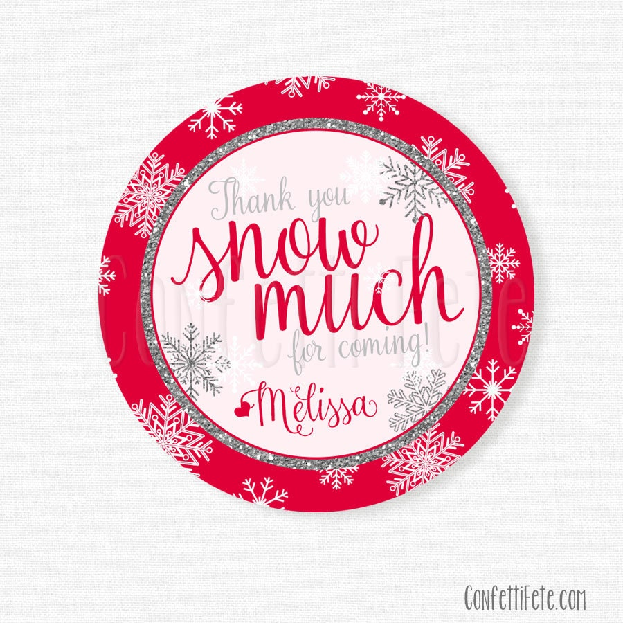 Winter Wonderland Favor Tags Thank You Snow Much Tag