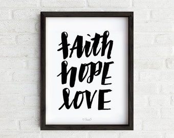 Faith Hope Love Art Print, Hand Lettered Wall Art, Home Decor