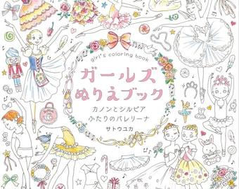 Girls Coloring Book Kanon and Silvia Ballerina - Livre the Coloriage by Sato Yuka ガールズぬりえブック カノンとシルビア ふたりのバレリーナ