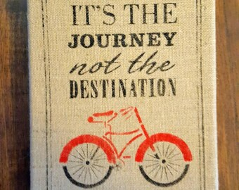 It's the journey not the destination, wedding gift, inspirational wall art, Birthday gift, graduation gift, anniversary gift,