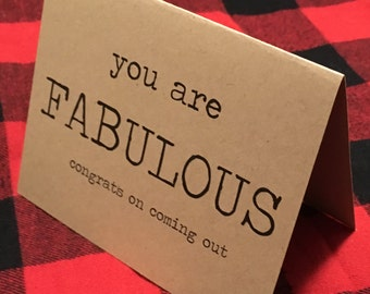 You are FABULOUS congrats on coming out card // Gay Coming Out // LGBTQ Coming Out Card // Gay Card // Lesbian Card // Gay Pride