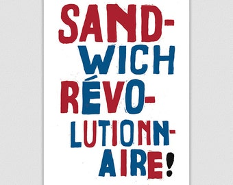 Sandwich Revolutionnaire! French Style Retro Protest Poster Print, Kitchen Art, Dining Room, Cookery, Home Decor, Cooking, Funny Print
