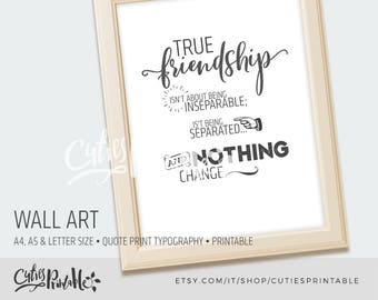 Wall art • quote print • typography printable• art office • decor office • print printable • poster art • friendship