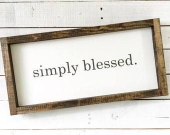 Simply Blessed, Wood sign, Painted wood sign, Inspirational wood sign, Farmhouse decor, Farmhouse style, Wall decor, Gallery wall decor
