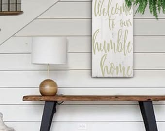 Welcome To Our Humble Home, Housewarming Gift, Entryway Sign, Subway Artwork, Christmas Gift,  Shabby Chic Farmhouse Sign, Christmas