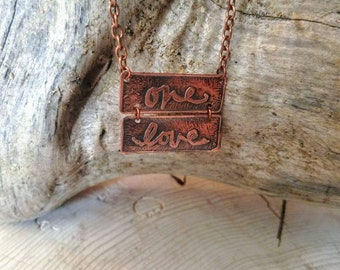 One Love etched copper necklace