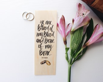 Ye are Blood of my Blood / The Fraser Vows / Wood Bookmark / Free US Shipping