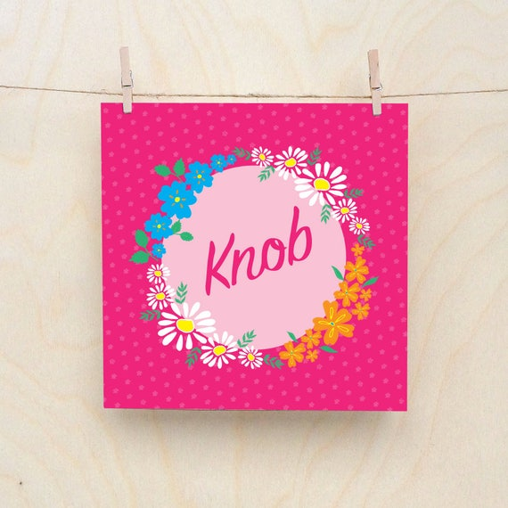 Knob Card, Funny card, funny birthday, Floral Card, Knob, Celebration card