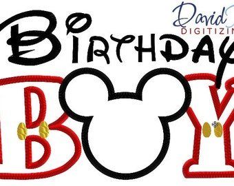 Birthday Boy Mickey  - 4x4, 5x7, 6x10 in 9 formats - Applique - Instant Download - David Taylor Digitizing