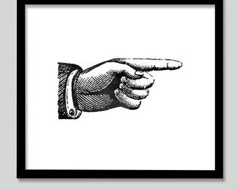 Pointing Hand print, Finger Poiting printable, Black and White Print, Vintage Sign Print, Vintage Print - DIGITAL PRINT-