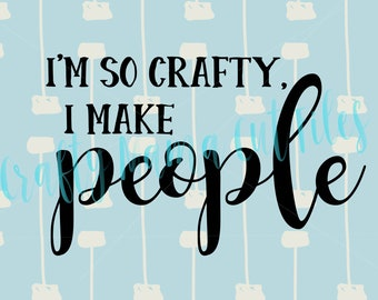 I'm So Crafty I Make People, Raising My Tribe Download, Mom Quote Digital SVG, Funny Mom Quote, Family Mom Life, Chaos Coordinator, Mom Life