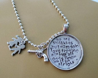 Ed Sheeran - We are still kids but we're so in love -  Perfect Lyrics Handstamped necklace with charm, romantic quote, gun charm +.