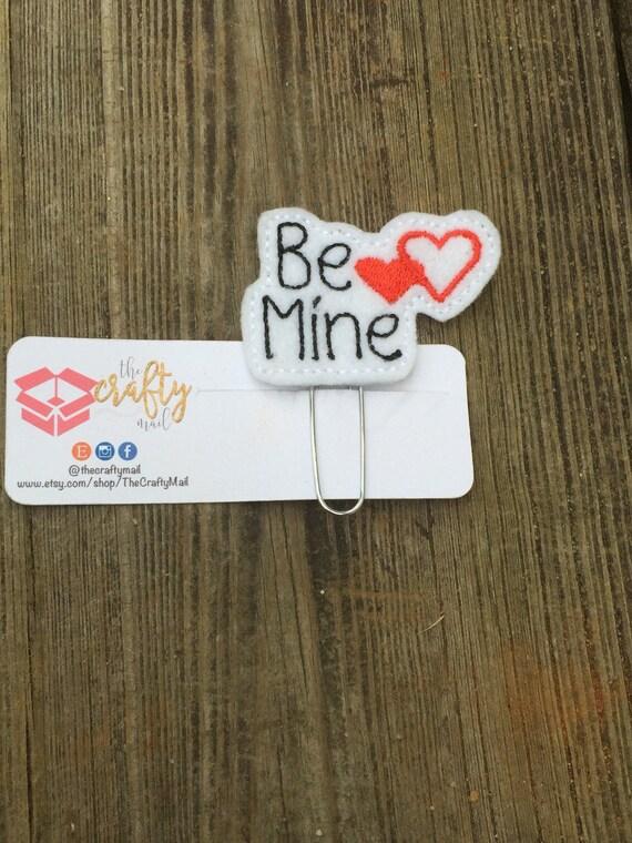 Be Mine Clip/Planner Clip/Bookmark. Valentine's planner clips