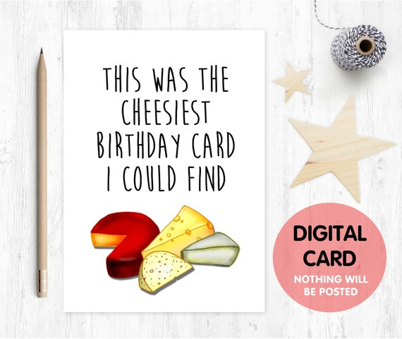 PRINTABLE birthday card funny birthday card digital download cheesy birthday card cheese lover birthday card instant download