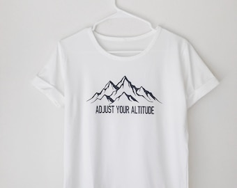 Adjust Your Altitude Tee | Mountain Tee | Camping Tee | Mountain T Shirt | Hiking Shirt | Camping Shirt | Camping Tee | Mountain Shirt | Tee