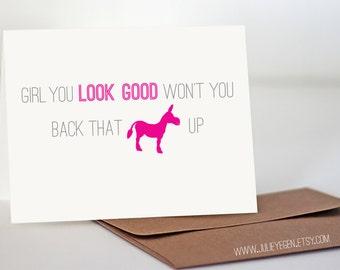Funny Birthday Card | Girl You Look Good