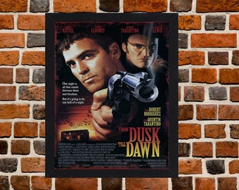 Framed From Dusk Till Dawn George Clooney & Quentin Tarantino Movie / Film Poster A3 Size Mounted In Black Or White Frame