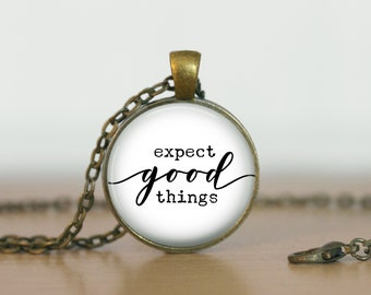 Faith Jewelry Religious Necklace Christian Necklace Inspirational Jewelry, Expect good things, Motivational Gift, Christia Gift