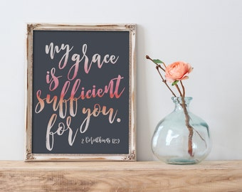 My Grace Is Sufficient For You - Instant Download - Printable - Verse Print - Typography