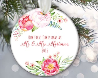 Our First Christmas as Mr & Mrs Ornament, Pink roses, Personalized Christmas Ornament, Bridal Shower Gift Bride and Groom present OR814