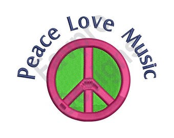 Peace Love Music - Machine Embroidery Design