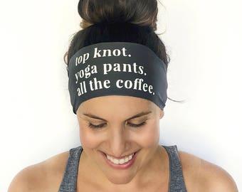 Yoga Headband - All The Coffee - Running Headband - Fitness Headband - Fitness Apparel - Workout Headband