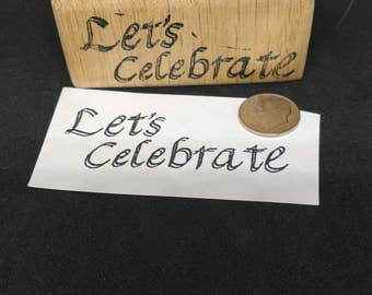 Let's Celebrate rubber stamp