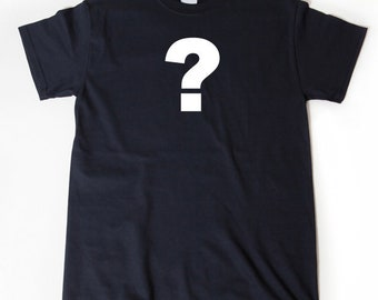 Question Mark T-shirt Funny Uncertain English Punctuation Symbol Tee Shirt