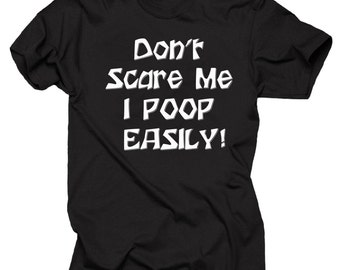 Funny Halloween T-Shirt Don't Scare Me I Poop Easily T-Shirt Halloween Costume