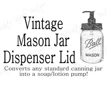 DIY Mason Jar Soap Dispenser Pump with Vintage Black lid.  Rustic Home Decor. Farmhouse Decor. Rustic. Soap Dispenser. Jar Not Included