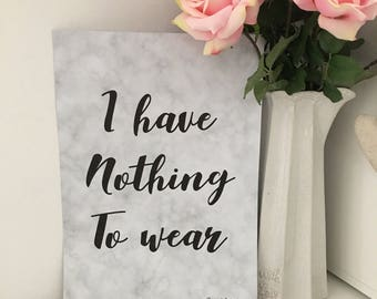 I have nothing to wear print