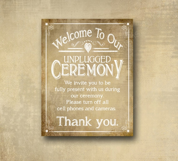 Vintage Style Printed Wedding Ceremony Sign - Welcome to our unplugged Ceremony - Wedding signage -  with optional add ons