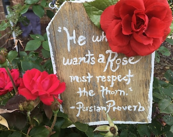 Rose Persian Proverb sign