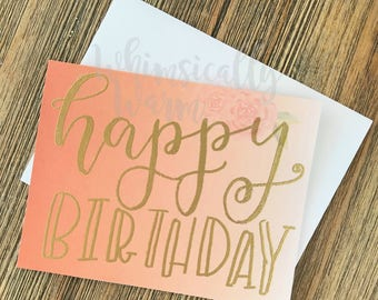 Birthday Card - Greeting Card - Happy Birthday - Birthday - Cute Birthday Card - Ombre - Gradient - Modern - Calligraphy Card