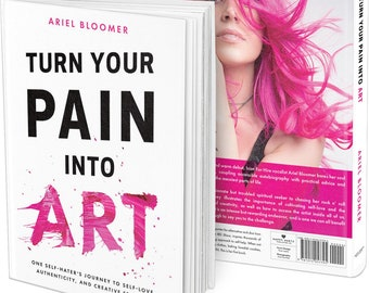 Turn You Pain Into Art Paperback Book