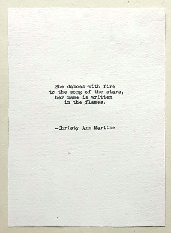 Women Quotes - Home Decor - Art - She Dances with Fire to the Song of the Stars Poem