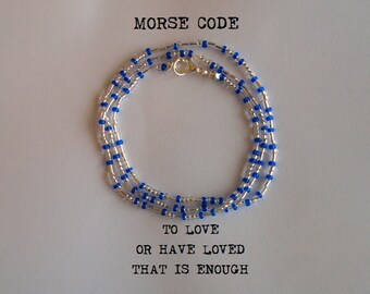 To Love, Or Have Loved, That Is Enough Morse Code Necklace / Wrap Around Bracelet - Les Misérables - Silver / Gold