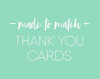 Made to Match - Thank You Cards