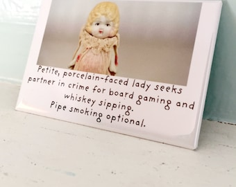 "China Doll Magnet ""Personal"" Funny Dolly Personal Ad Fridge Art Typography"