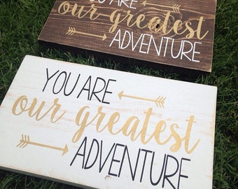 You Are Our Greatest Adventure // Nursery Decor // Collage Wall // Children // Painted Wood Sign