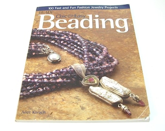 Chic and Easy Beading by Alice Korach, Pattern Book