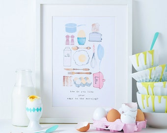 Kitchen Art Print - Breakfast Illustration - Egg Lover Drawing - Food Art - Foodie Illustration - How do you like your eggs in the morning?