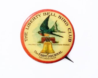 Early 20th Century Liberty Bell Bird Club Pin - Antique Farm Journal Bird Club Pin, A.J. Keil Co Pin-back Badge,