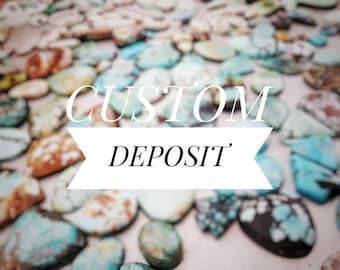 Custom Deposit for Maggie
