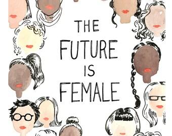 The Future is Female : 11x14 Art Print