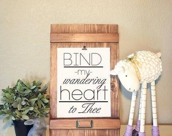 Bind My Wandering Heart to Thee, Digital print