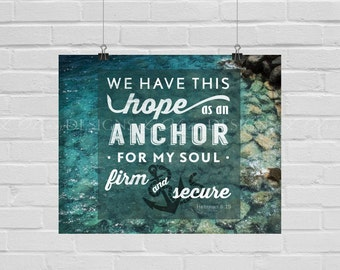 Anchor For My Soul - Christian Wall Art - 8x10 - DIY Printable - INSTANT DOWNLOAD